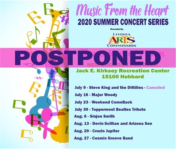 Music From the Heart Summer Concert Series has been postponed
